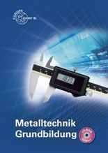Metalltechnik. Grundbildung