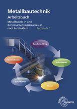 Arbeitsbuch Metallbautechnik Fachstufe 1