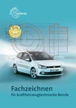 Fachzeichnen für fahrzeugtechnische Berufe
