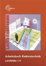 Arbeitsbuch Elektrotechnik Lernfelder 1-4