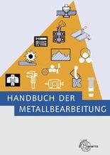 Handbuch der Metallbearbeitung