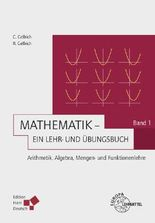 Mathematik - Ein Lehr- und Übungsbuch: Band 1 (Gellrich)