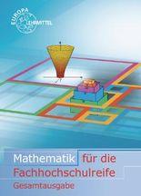 Mathematik für die Fachhochschulreife, Gesamtband mit Beilage GTR