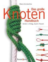 Das große Knoten Handbuch