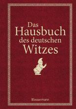 Das Hausbuch des deutschen Witzes