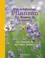 Die schönsten Pflanzen für Bienen und Hummeln