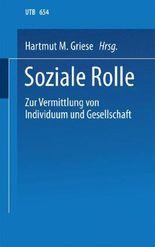 Soziale Rolle, Zur Vermittlung von Individuum und Gesellschaft