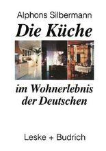 Die Küche im Wohnerlebnis der Deutschen