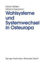 Wahlsysteme und Systemwechsel in Osteuropa