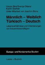 Männlich-Weiblich, Türkisch-Deutsch