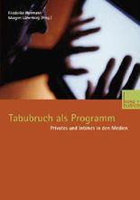 Tabubruch als Programm