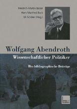 Wolfgang Abendroth, Wissenschaftlicher Politiker