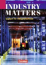 Industry Matters - First Edition: B1 - Schülerbuch