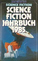 Science Fiction Jahrbuch 1985
