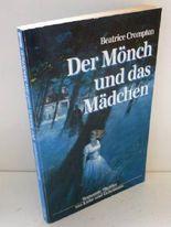 Beatrice Crompton: Der Mönch und das Mädchen