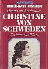 Christine von Schweden: Abschied vom Thron.