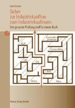 Sicher zur Industriekauffrau /zum Industriekaufmann - Nach dem Rahmenlehrplan von 2002