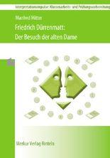 Friedrich Dürenmatt - Der Besuch der alten Dame