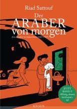 Der Araber von morgen - Eine Kindheit im Nahen Osten (1985 - 1987)