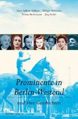 Prominente in Berlin-Westend und ihre Geschichten