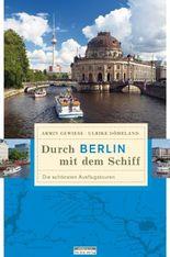 Durch Berlin mit dem Schiff