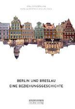Berlin und Breslau