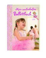 Mein zauberhaftes Ballettbuch - Prinzessin Lillifee
