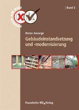 Gebäudeinstandsetzung und -modernisierung