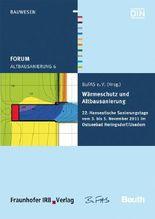 Forum Altbausanierung 6. Wärmeschutz und Altbausanierung