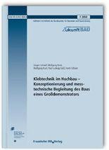 Klebtechnik im Hochbau - Konzeptionierung und messtechnische Begleitung des Baus eines Großdemonstrators. Abschlussbericht