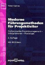 Moderne Führungsmethoden für Projektleiter: Professionelles Projektmanagement - Erfolgsfaktoren - Praxistipps (Kontakt & Studium)