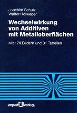 Wechselwirkung von Additiven mit Metalloberflächen