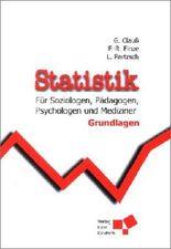 Statistik für Soziologen, Pädagogen, Psychologen und Mediziner. Grundlagen