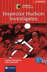 Inspector Hudson ermittelt