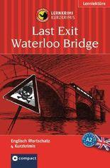 Lernkrimi Englisch: Endstation Waterloo Bridge
