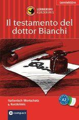 Dottor Bianchis letzter Wille