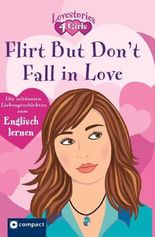 Flirt but don't fall in love