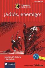 ¡Adiós, enemigo!: Lernkrimi Spanisch. Grundwortschatz - Niveau A1 (Compact Lernkrimi - Kurzkrimis)