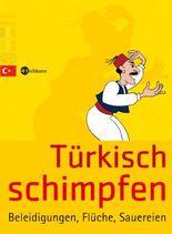 Türkisch schimpfen