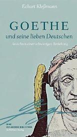 Goethe und seine lieben Deutschen