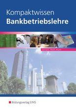 Kompaktwissen Bankbetriebslehre