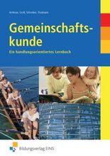 Gemeinschaftskunde. Ein handlungsorientiertes Lernbuch. Lehr- /Fachbuch / Gemeinschaftskunde