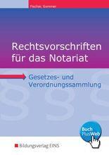 Rechtsvorschriften für das Notariat