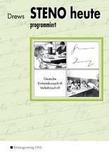 Steno heute - programmiert