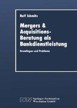 Mergers and Acquisitions-Beratung als Bankdienstleistung
