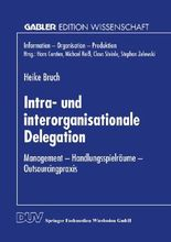 Intraorganisationale und interorganisationale Delegation