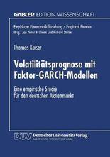 Volatilitätsprognose mit Faktor-GARCH-Modellen