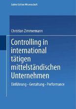 Controlling in international tätigen mittelständischen Unternehmen