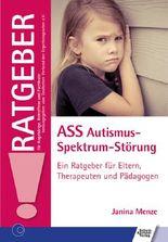 ASS Autismus-Spektrum-Störung