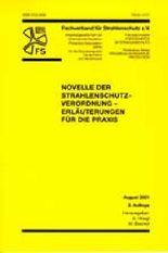 Novelle der Strahlenschutzverordnung - Erläuterungen für die Praxis